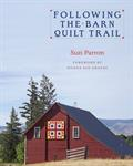 BOOK - FOLLOWING THE BARN QUILT TRAIL