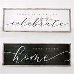 Double Sided Sign - ^Home/Celabrate^